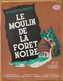 Oud brocante muziekboek Le moulin de la foret noire_