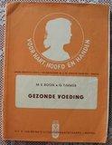 Vintage brocante leerboekje Gezonde voeding_