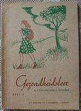 Vintage brocante leerboekje deel 1 Gezondheidsleer 1957_