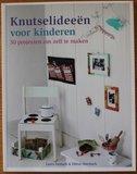 Hobbyboek Knutselideeën voor kinderen, 50 projecten_