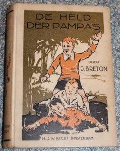 Oud kinderboek De held der pampa's