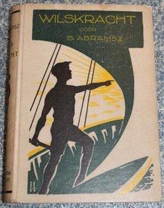 Oud kinderboek Wilskracht door S. Abramsz