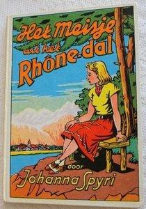 Oud kinderboek Het meisje uit het Rhônedal, J. Spyri