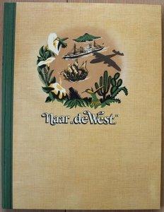 Vintage DE verzamelplaatjes album Naar de West, Piet Bakker 1952