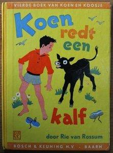 Oud brocante kinderboek Koen redt een kalf