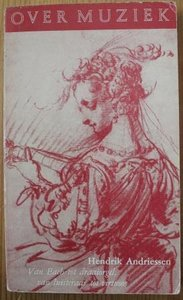 Oud brocante boekje Over muziek, H. Andriessen 1950