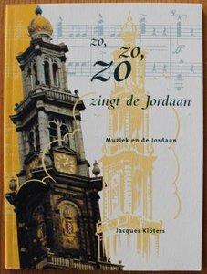 Oud boekje over muziek, Zo zo zo zingt de Jordaan, geschiedenis