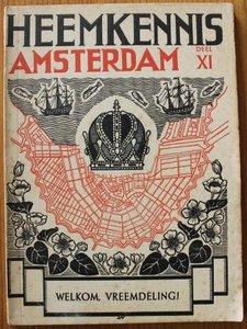 Oud boekje Heemkennis Amsterdam XI Welkom vreemdeling