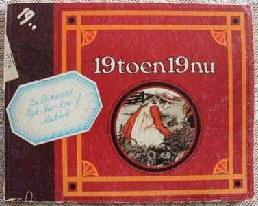 Vintage boek 19 toen 19 nu, kijk lees doe of maakboek Ariadne