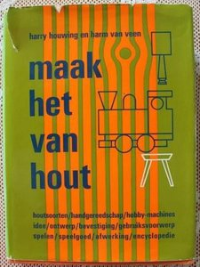 Retro vintage brocante hobbyboek Maak het van hout, 1969