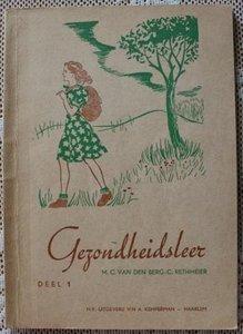 Vintage brocante leerboekje deel 1 Gezondheidsleer 1957